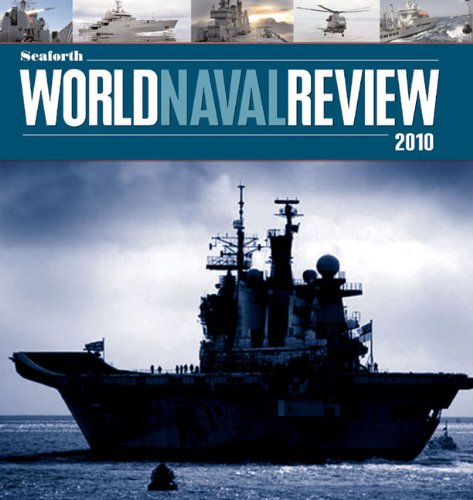 Seaforth World Naval Review, 2010