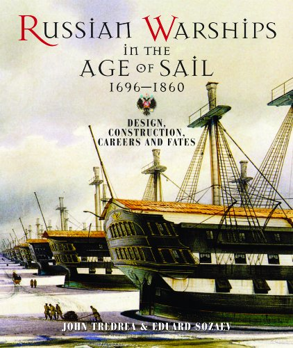 9781848320581: Russian Warships in the Age of Sail, 1696-1860: Design, Construction, Careers and Fates