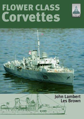 ShipCraft Special: Flower Class Corvettes: John Lambert; Les Brown