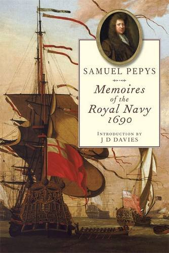 9781848320659: Memoires of the Royal Navy, 1690