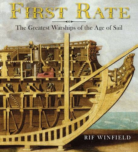 9781848320710: First Rate: The Greatest Warships of the Age of Sail