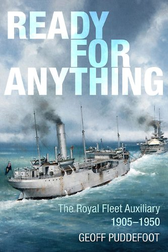 Ready for Anything: The Royal Fleet Auxiliary: Geoff Puddlefoot
