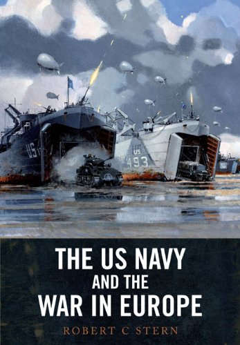 The US Navy and the War in Europe: Stern, Robert C.