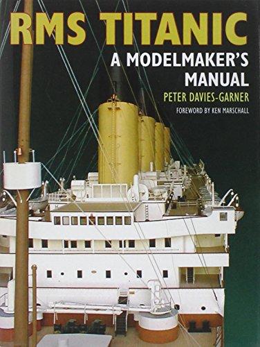 9781848320840: RMS Titanic: A Modelmaker's Manual