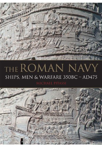 9781848320901: The Roman Navy: Ships, Men & Warfare 350BC - AD475
