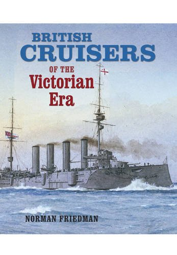9781848320994: British Cruisers: of the Victorian Era