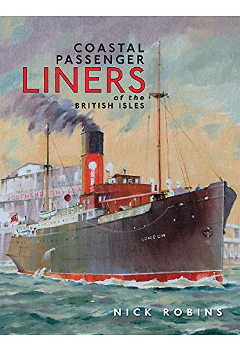 Coastal Passenger Liners of the British Isles.