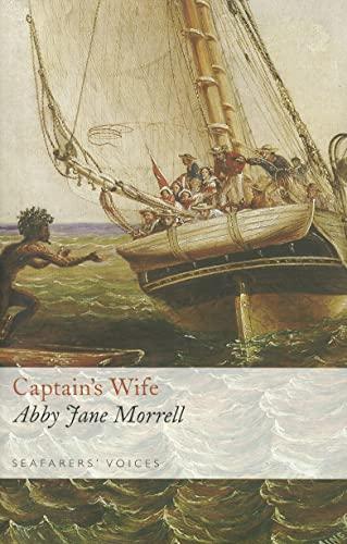Captain's Wife: Abby Jane Morrell