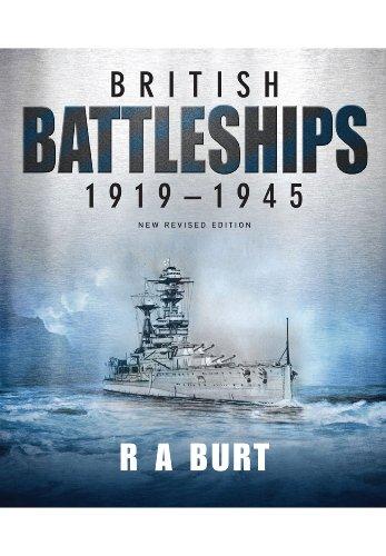 British Battleships 1919-1945 (Hardback): R. A. Burt