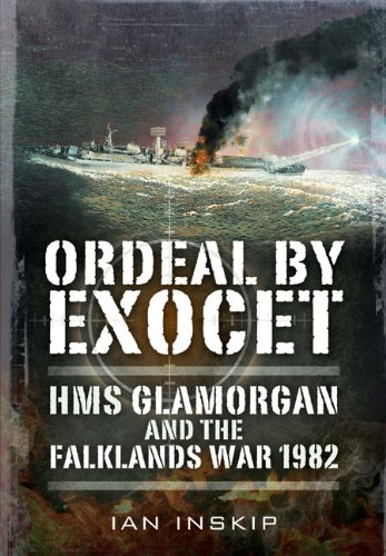 9781848321311: Ordeal by Exocet: HMS Glamorgan and the Falklands War 1982