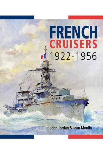 9781848321335: French Cruisers 1922-1956