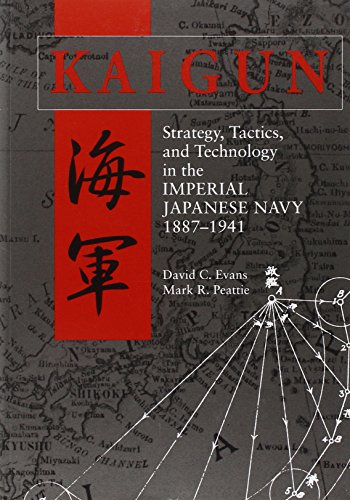 9781848321595: Kaigun: Strategy, Tactics, and Technology in the Imperial Japanese Navy 1887-1941