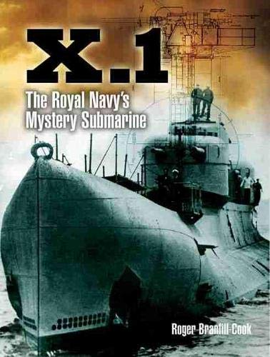 9781848321618: X.1: The Royal Navy's Mystery Submarine