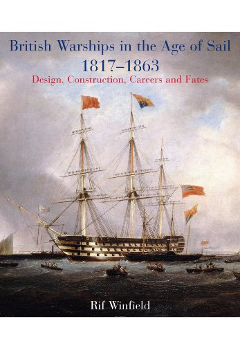 9781848321694: British Warships in the Age of Sail 1817-1863