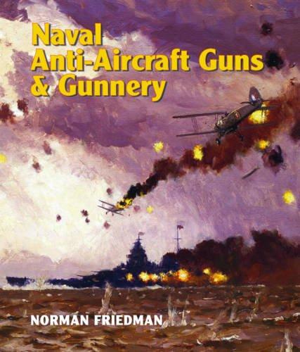 9781848321779: Naval Anti-Aircraft Guns and Gunnery