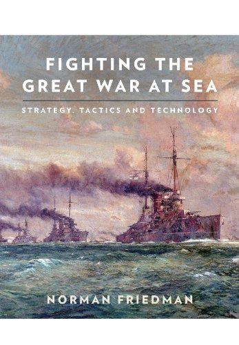 9781848321892: Fighting the Great War at Sea: Strategy, Tactics and Technology