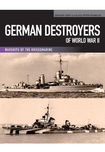 German Destroyers of World War II: Gerhard Koop; Klaus-Peter Schmolke