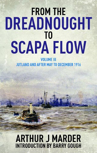 9781848322004: 3: From the Dreadnought to Scapa Flow, Volume III: Jutland and After, May to December 1916