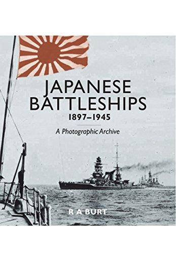 JAPANESE BATTLESHIPS 1897-1945: R. A. Burt
