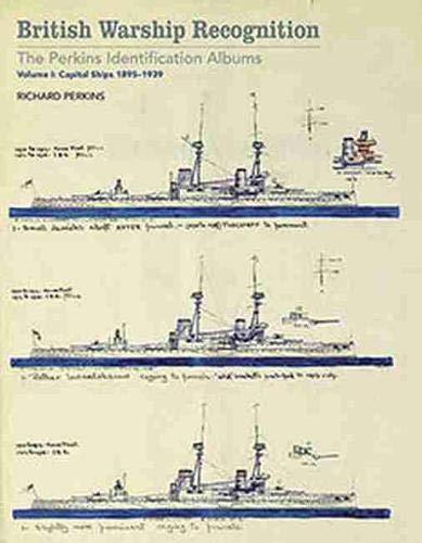 British Warship Recognition, Vol. 1: Richard Perkins