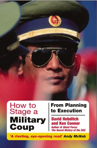 9781848325036: How to Stage a Military Coup: From Planning to Execution
