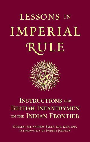9781848325074: LESSONS IN IMPERIAL RULE: Instructions for British Infantrymen on the Indian Frontier