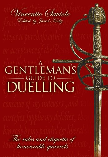 Gentleman's Guide to Duelling (Hardcover): Vincentio Saviolo