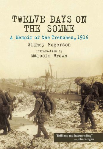 9781848325340: Twelve Days on the Somme: A Memoir of the Trenches, 1916