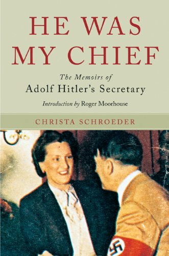 9781848325364: He Was My Chief: The Memoirs of Adolf Hitler's Secretary