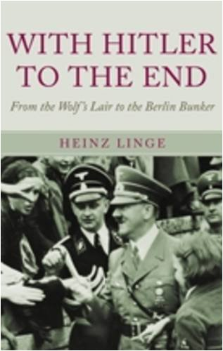 9781848325449: With Hitler to the End: The Memoir of Hitler's Valet