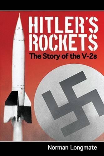 9781848325463: Hitler's Rockets: The Story of the V-2s