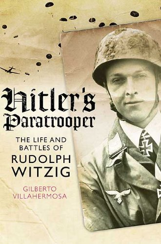 9781848325593: Hitler's Paratrooper: The Life and Battles of Rudolf Witzig