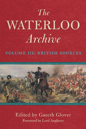 9781848326057: The Waterloo Archive: Volume III: The British Sources: 3