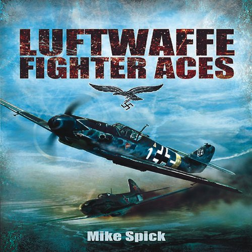 9781848326279: Luftwaffe Fighter Aces: The Jagdflieger and Their Combat Tactics and Techniques