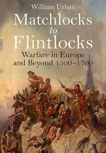 MATCHLOCKS TO FLINTLOCKS: William Urban
