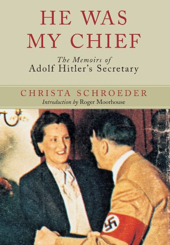 9781848326316: He Was My Chief: The Memoirs of Adolf Hitler's Secretary