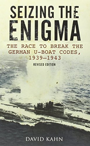 9781848326361: Seizing the Enigma: The Race to Break the German U-Boat Codes, 1933-1945