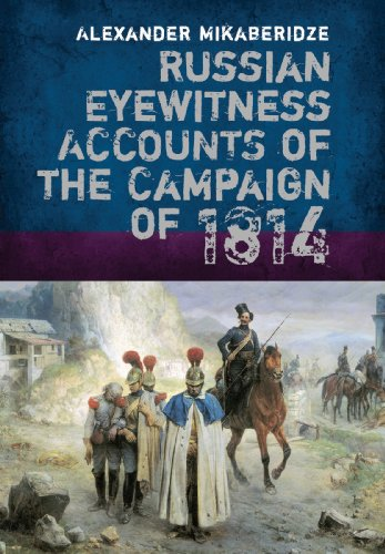 9781848327078: Russian Eyewitness Accounts of the Campaign of 1814