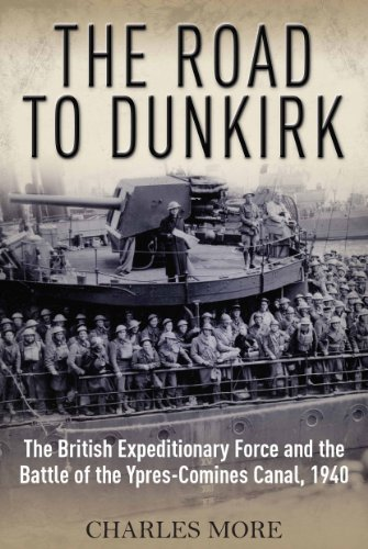 The Road to Dunkirk: More, Charles