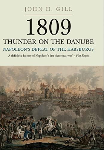 9781848327573: 1809 Thunder on the Danube: Napoleon's Defeat of the Habsburg: Abensberg