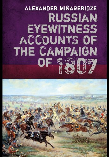 9781848327627: Russian Eyewitnesses of the Campaign of 1807