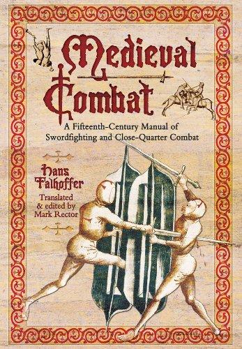 9781848327702: Medieval Combat: A Fifteenth-Century Manual of Swordfighting and Close-Quarter Combat