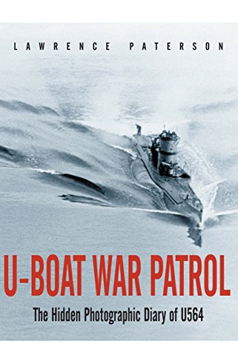 9781848327849: U-Boat War Patrol: The Hidden Photographic Diary of U-564