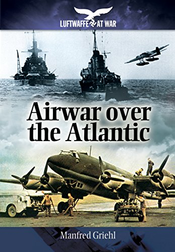 9781848327917: Airwar Over the Atlantic (Luftwaffe at War)