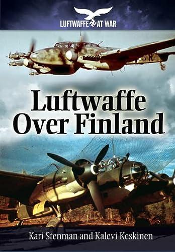 9781848327986: Luftwaffe Over Finland (Luftwaffe at War)