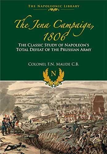 9781848328365: The Jena Campaign (The Napoleonic Library)