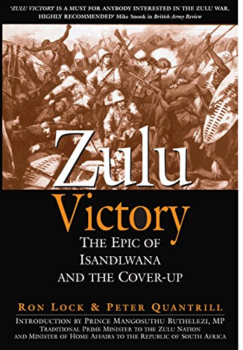 9781848328488: Zulu Victory: The Epic of Isandlwana and the Cover-up
