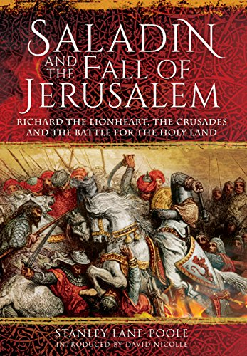 9781848328747: Saladin and the Fall of Jerusalem: Richard the Lionheart, the Crusades and the Battle for the Holy Land