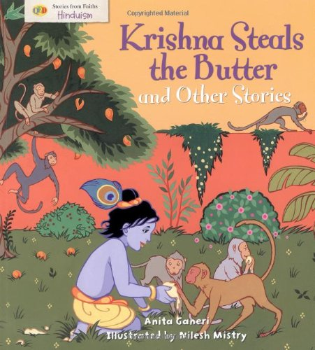 9781848350083: Krishna Steals the Butter and Other Stories: Stories from Faith: Hinduism (Stories from Faiths)
