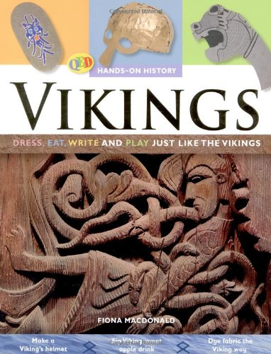 9781848350212: The Hands on History: Vikings: Dress, Eat, Write and Play Just Like the Vikings